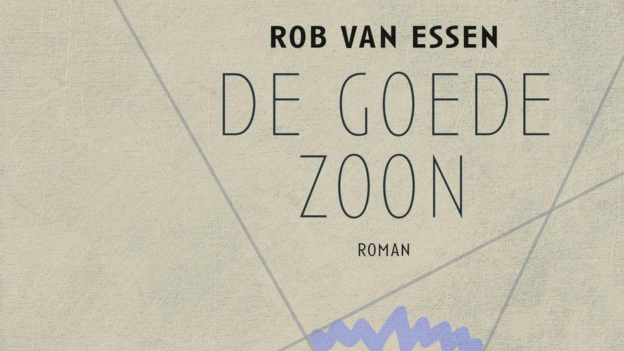 De goede zoon - Rob van Essen