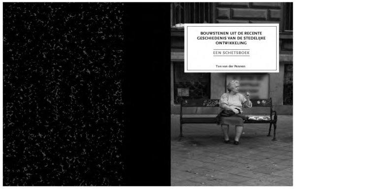 Bouwstenen uit de Recente Geschiedenis van de Stedelijke Ontwikkeling