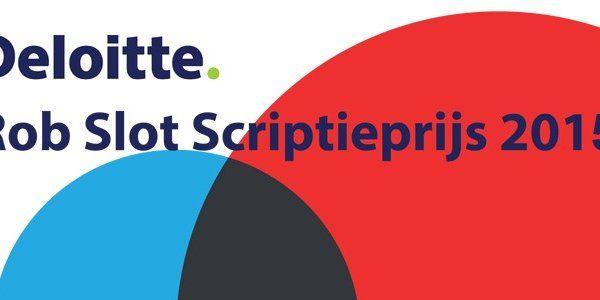 2015.04.10_ 'Deloitte Rob Slot Scriptieprijs 2015': Maak kans op € 1.500,-_660
