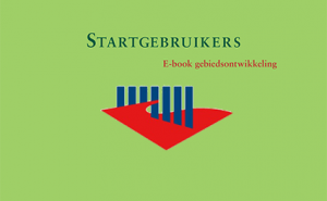 2012.12.10_Startgebruikers Ebook Gebiedsontwikkeling_300px